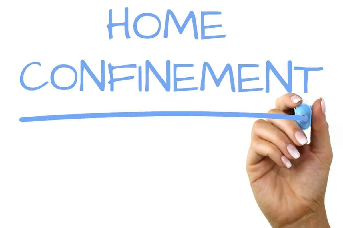 Home Confinement